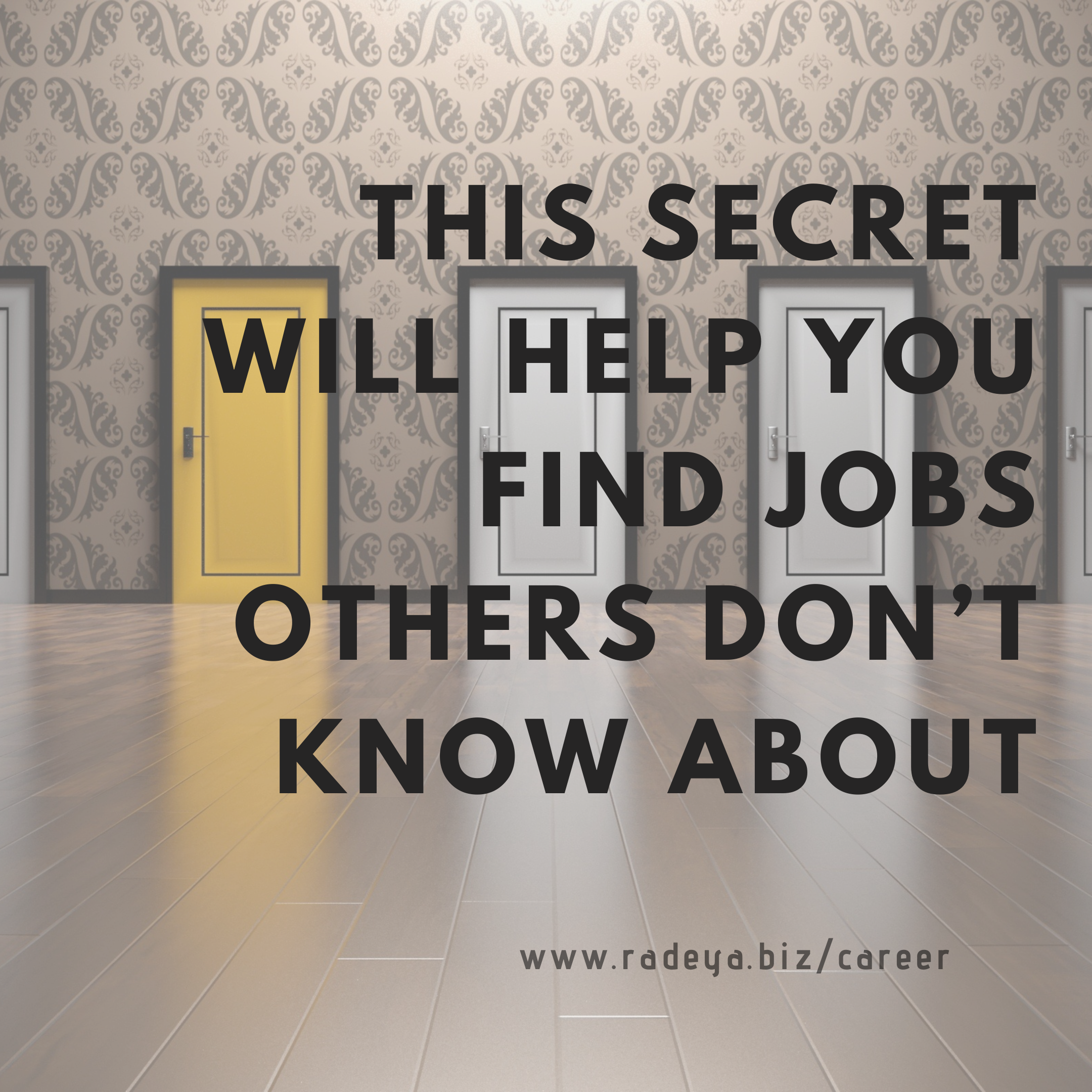 How to find jobs others don't know about