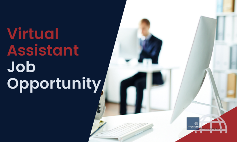 Virtual Assistant Job Opportunity